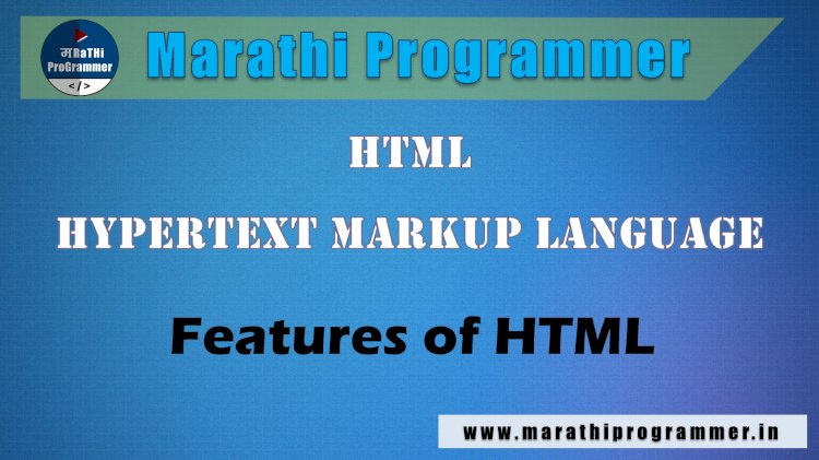 Features of HTML